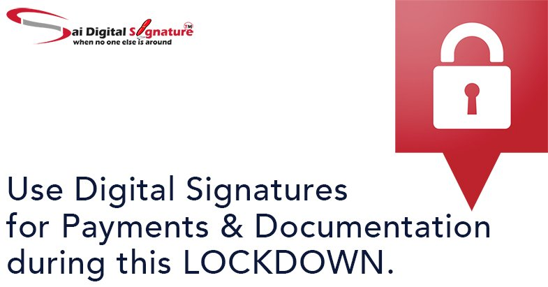 Use Digital Signatures for Payments & Documentation during this Lockdown.